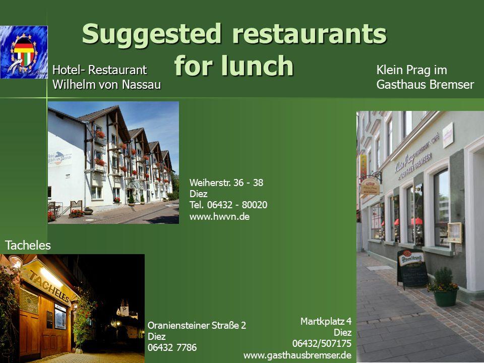 Hotel- Restaurant Wilhelm von Nassau Weiherstr. 36 - 38 Diez Tel.