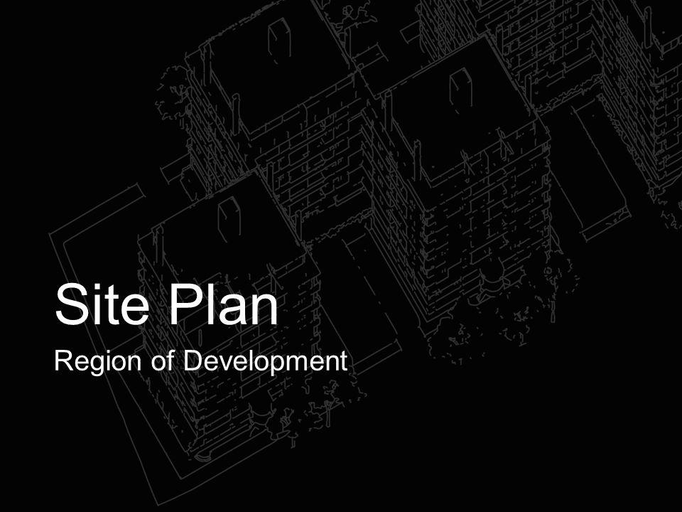 Site Plan Region of Development