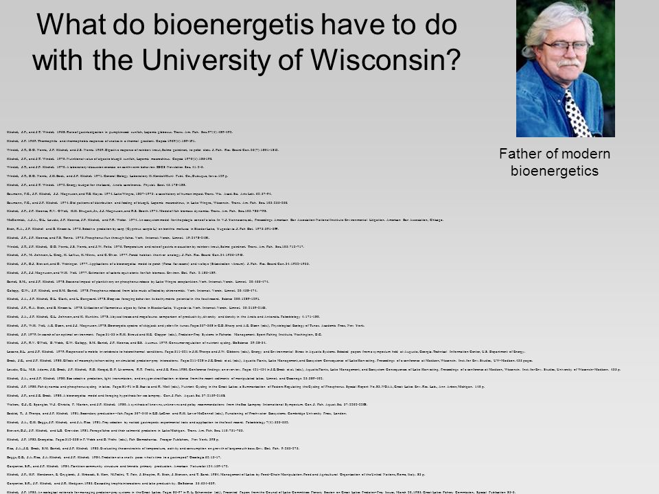 What do bioenergetis have to do with the University of Wisconsin.