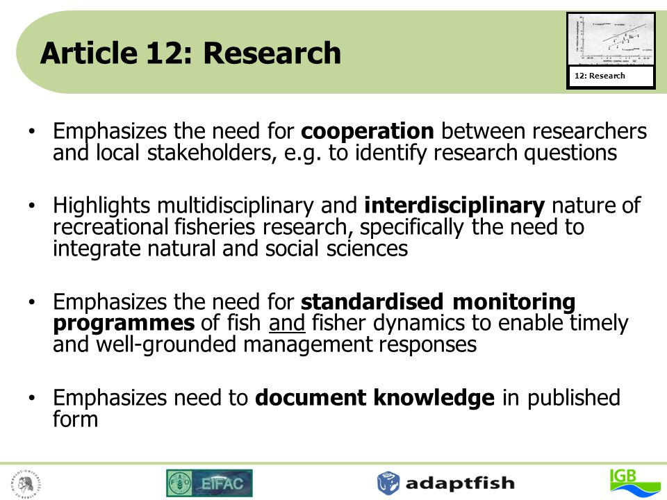 Article 12: Research 12: Research Emphasizes the need for cooperation between researchers and local stakeholders, e.g. to identify research questions