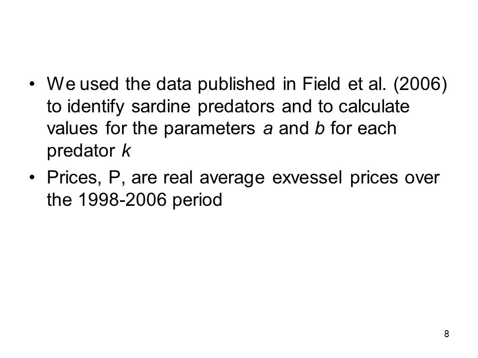 8 We used the data published in Field et al.