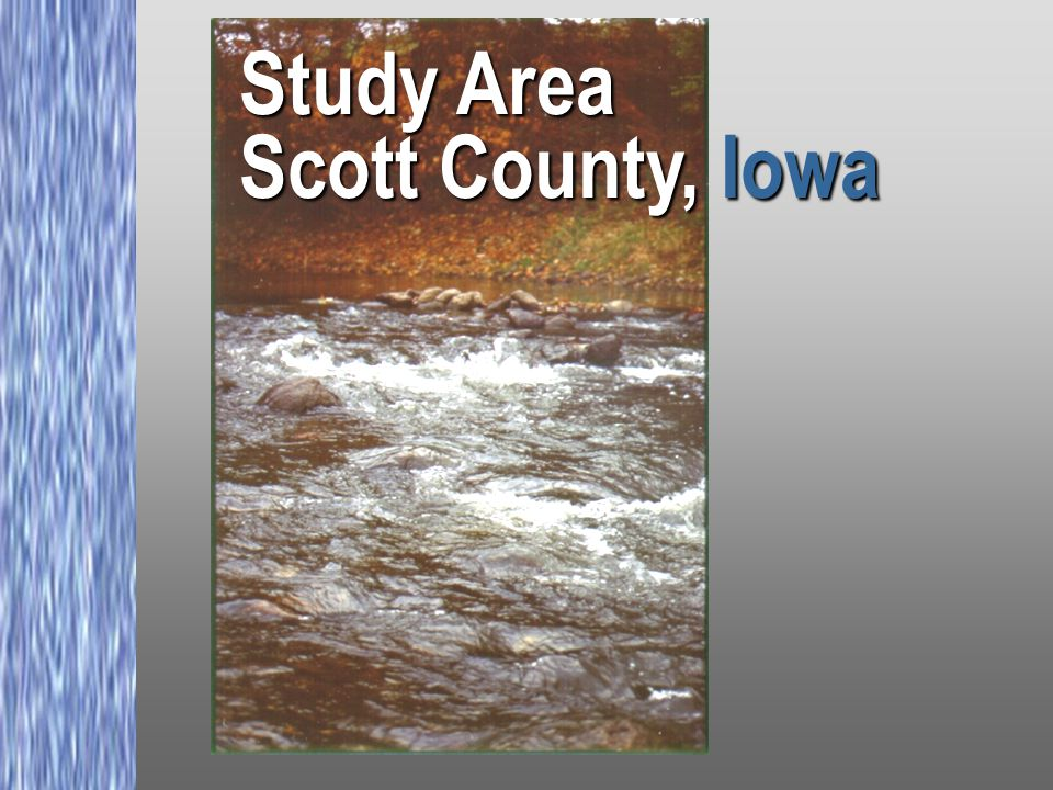Study Area Scott County, Iowa