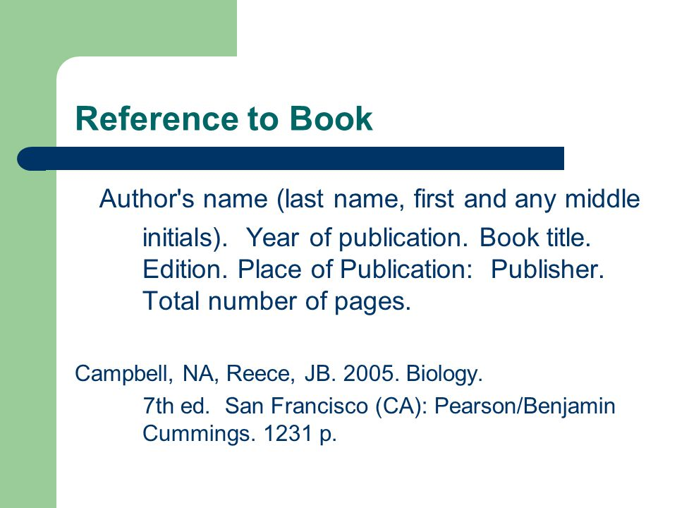 Reference to Book Author s name (last name, first and any middle initials).