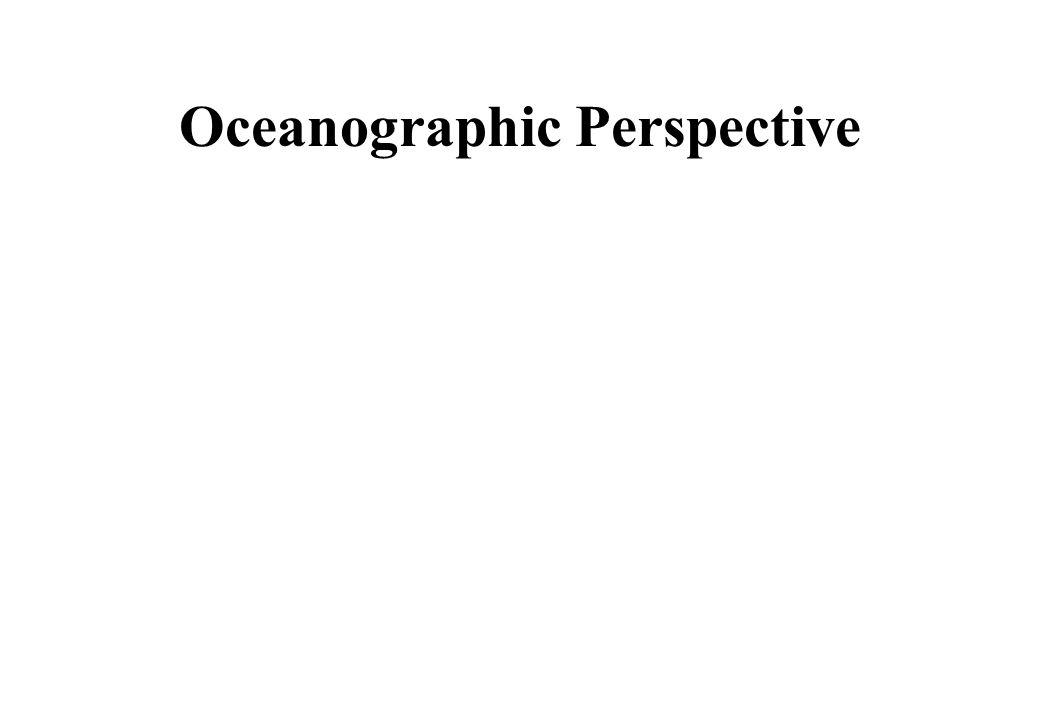 Oceanographic Perspective