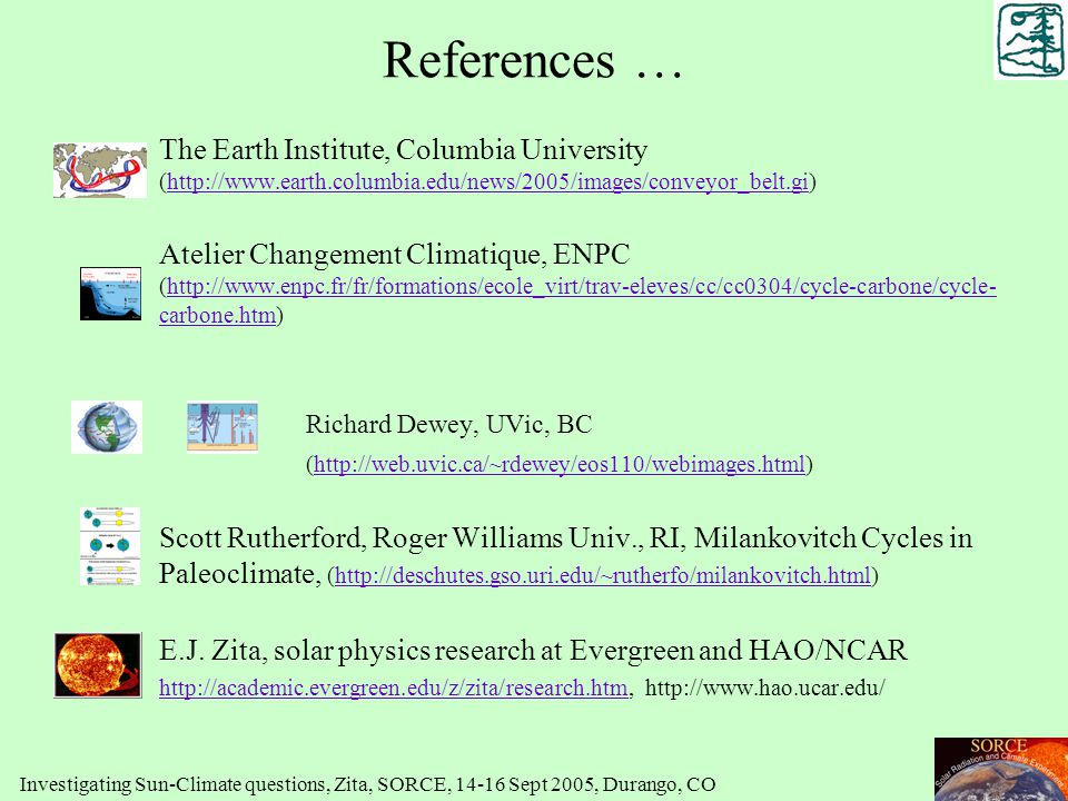 References … The Earth Institute, Columbia University (http://www.earth.columbia.edu/news/2005/images/conveyor_belt.gi)http://www.earth.columbia.edu/n