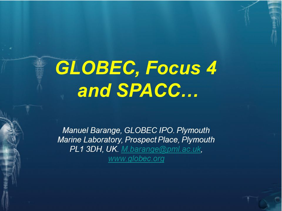 GOAL: To advance our understanding of the structure and functioning of the global ocean ecosystem, its major subsystems, and its response to physical forcing so that a capability can be developed to forecast the responses of the marine ecosystem to global change .