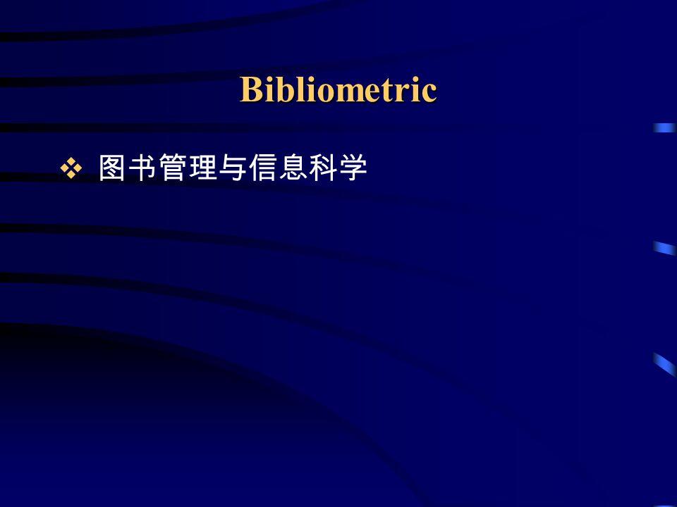 Bibliometric Laws  Lotka's Law  Bradford's Law  Zipf's Law