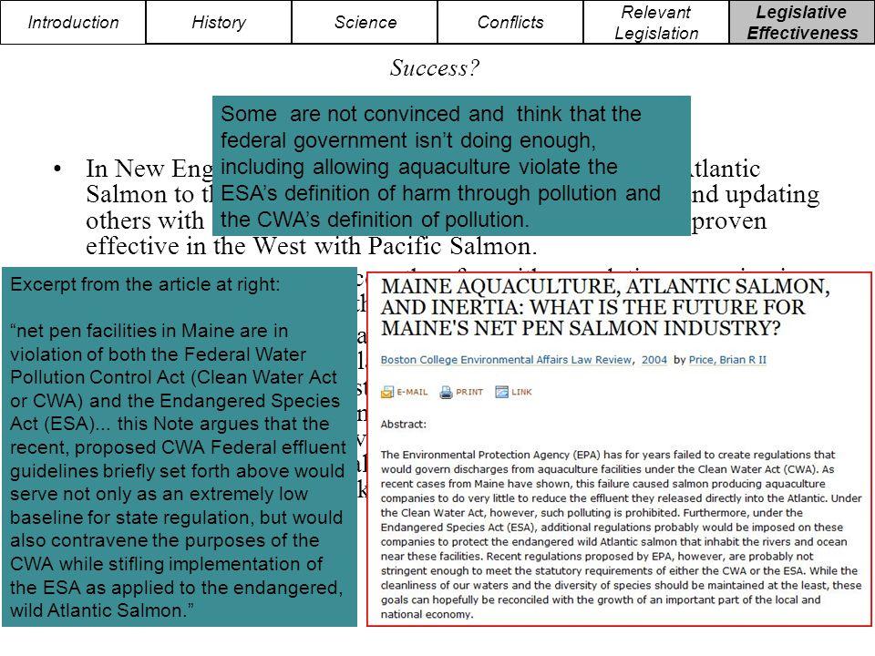 Introduction HistoryScienceConflicts Relevant Legislation Legislative Effectiveness Success.