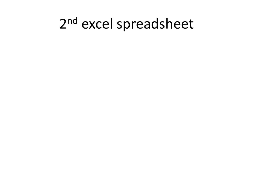 2 nd excel spreadsheet