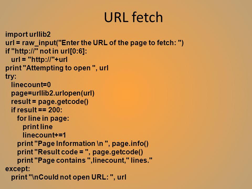 URL fetch import urllib2 url = raw_input(
