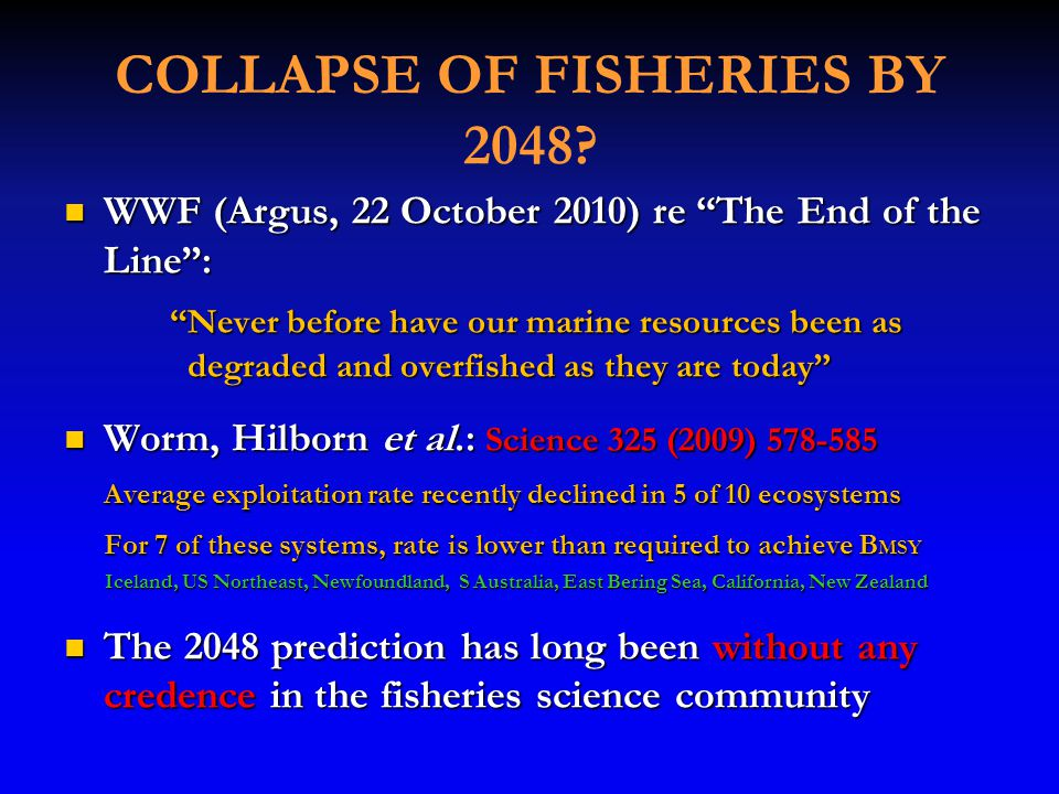 COLLAPSE OF FISHERIES BY 2048.