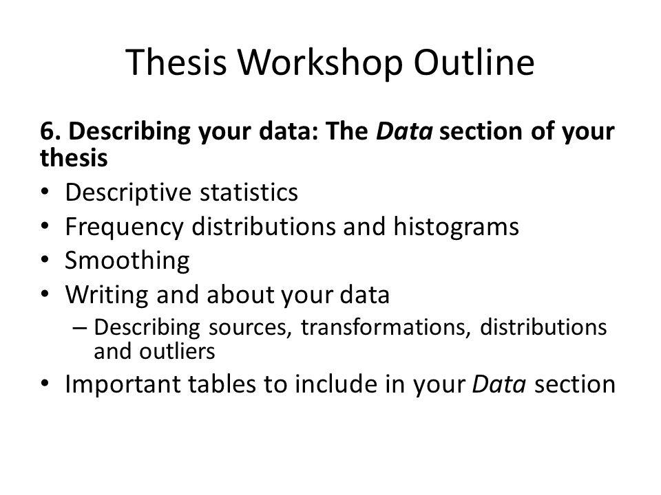 Thesis Workshop Outline 7.