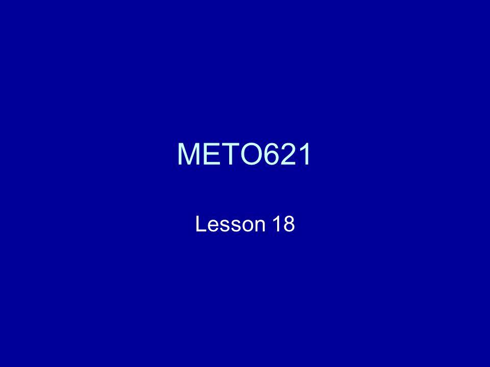 METO621 Lesson 18