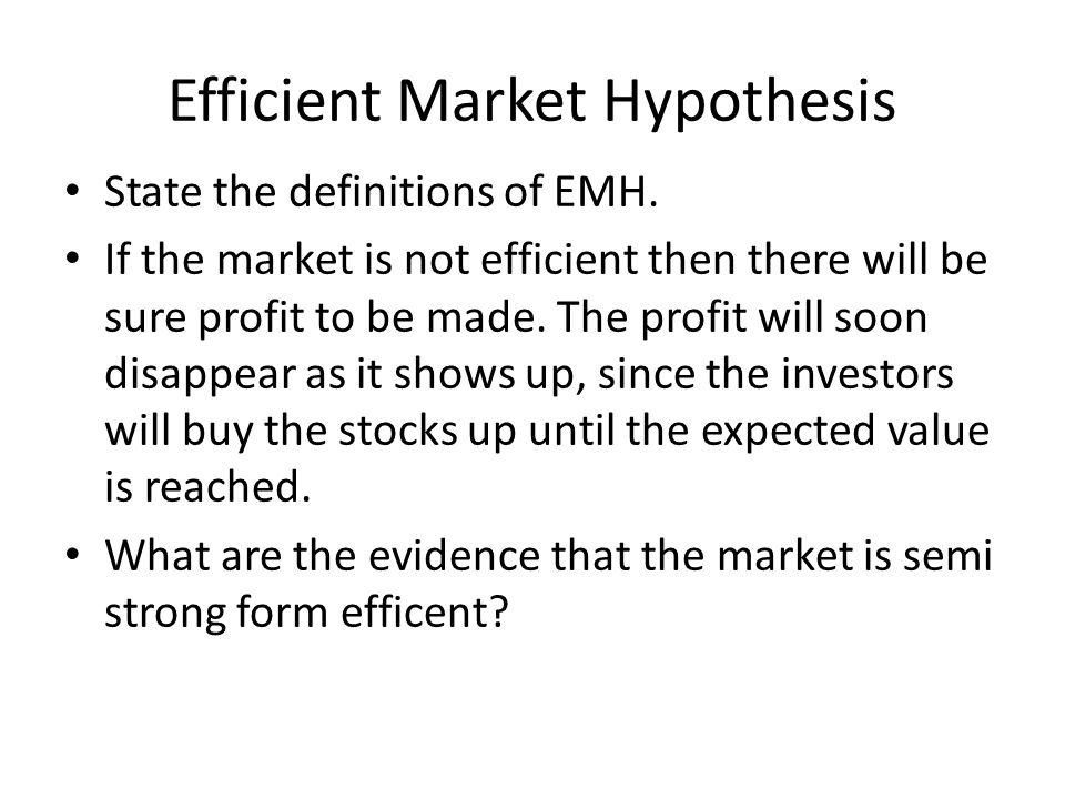 Efficient Market Theory Efficient Market – well functioning capital market in which prices reflect all available information.