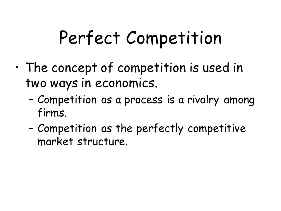 Competition as a Process Competition involves one firm trying to take away market share from another firm.