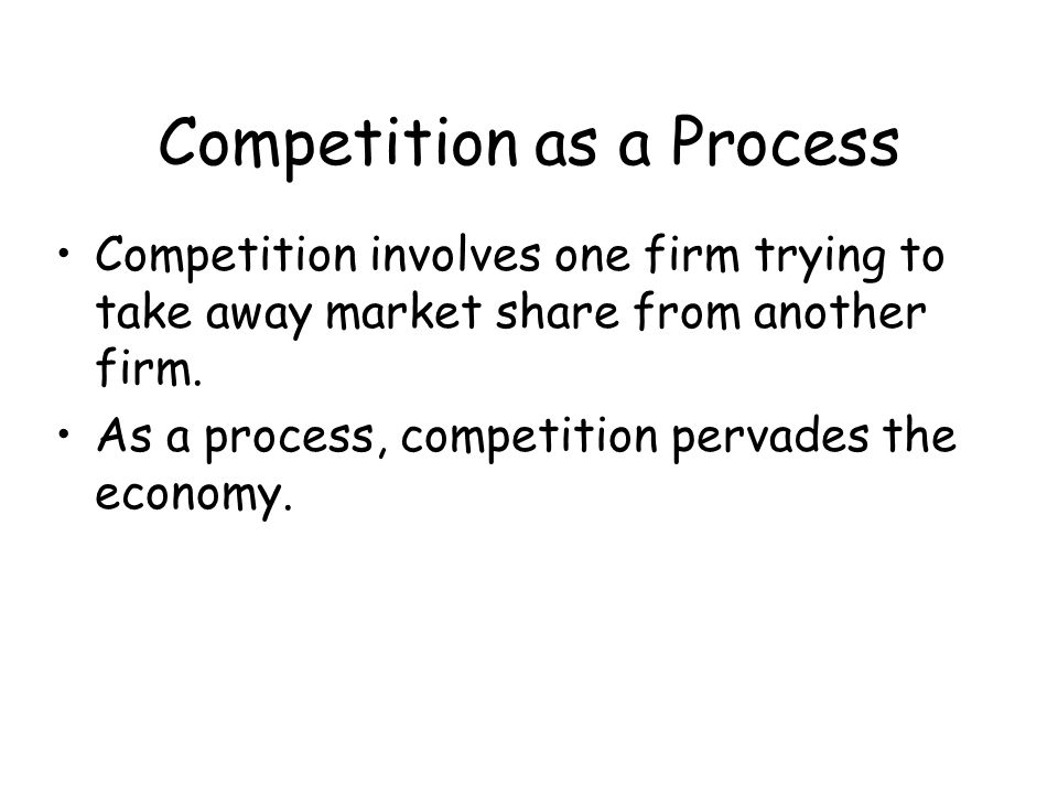 Competition as a Market Structure It is possible to imagine something that does not exist – a perfectly competitive market in which the invisible hand works unimpeded.
