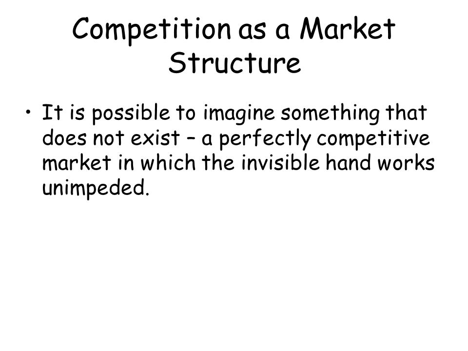 The Necessary Conditions for Perfect Competition Firms are profit maximizers.