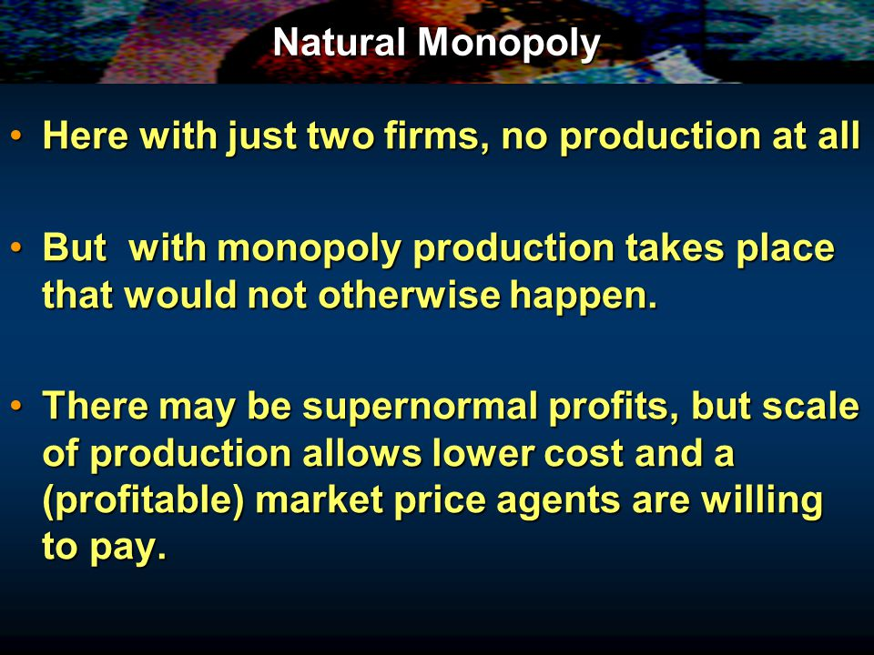 Natural Monopoly £ O Q LRAC MC With one firm, however, equilibrium occurs at Q m MR QmQm PmPm DmDm