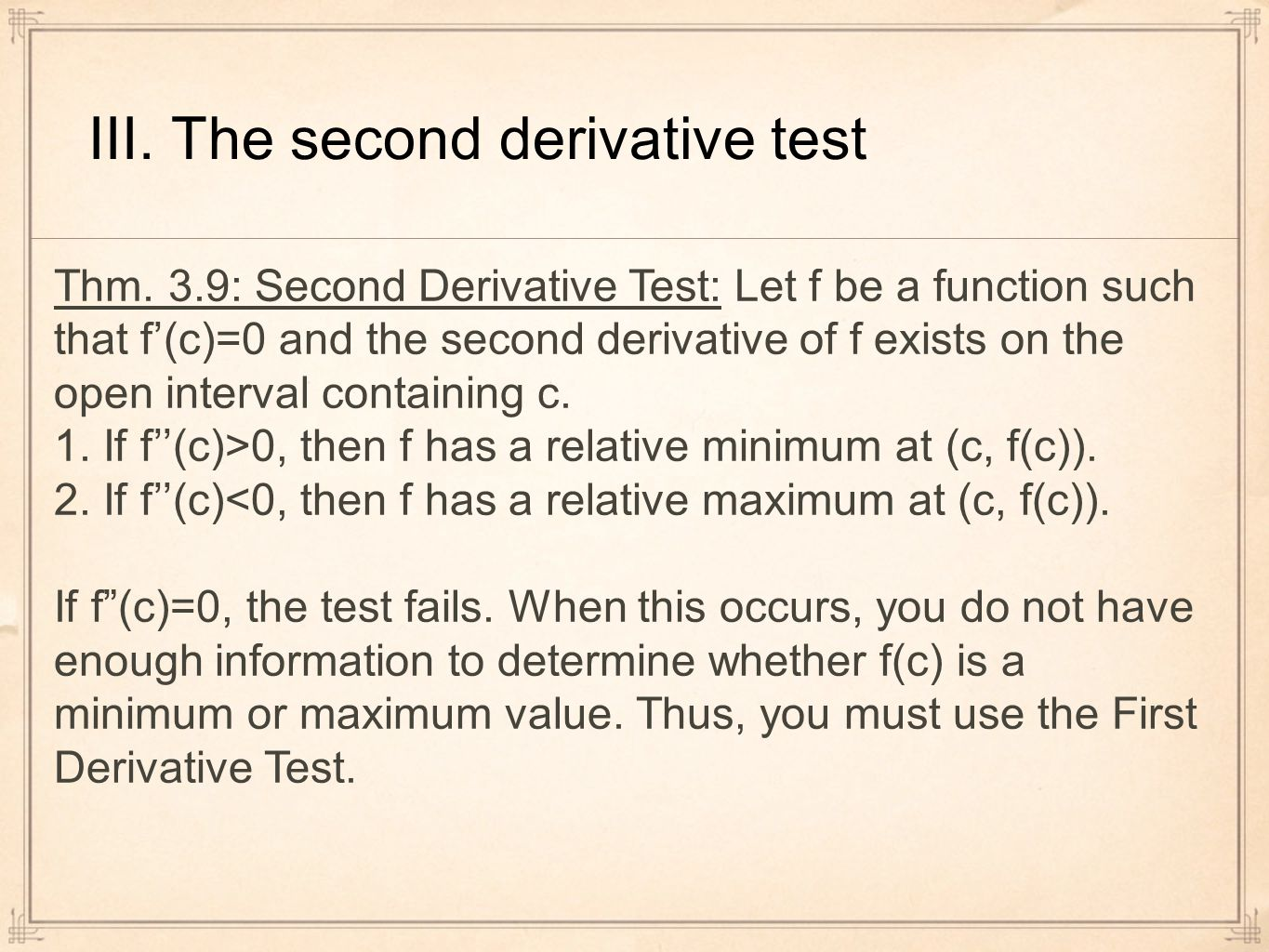 III. The second derivative test Thm.