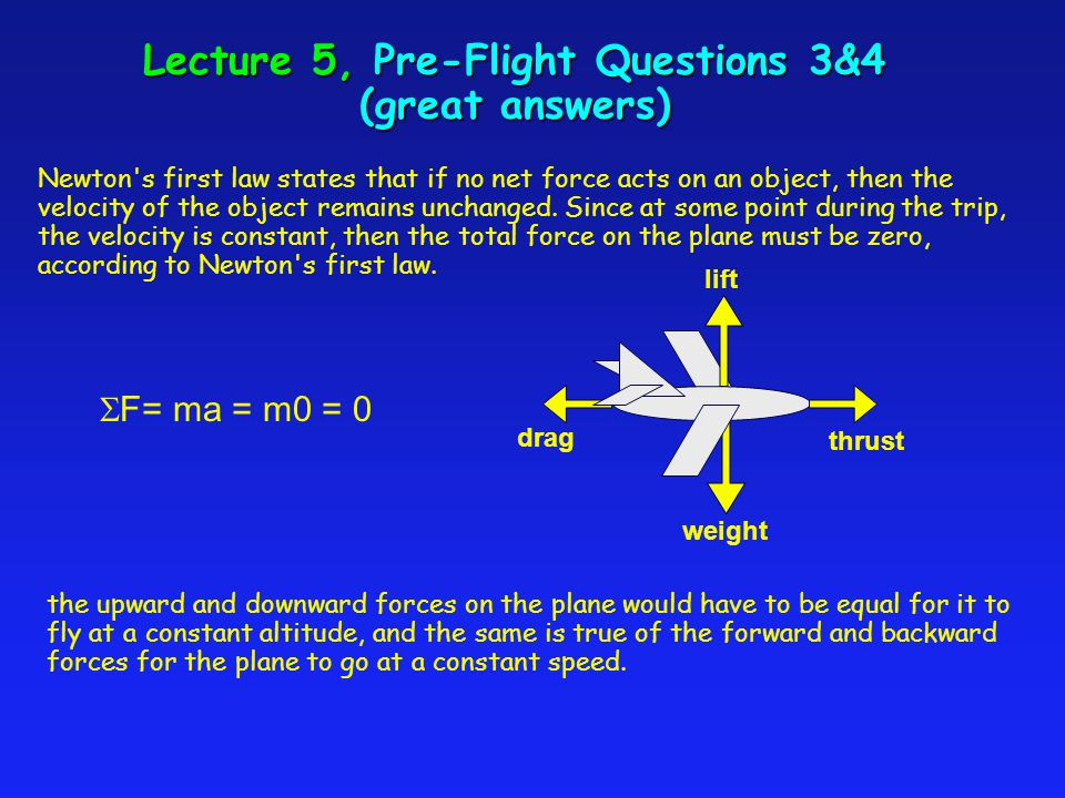 Lecture 5, Pre-Flight Questions 3&4 total An airplane is flying from Willard airport to O Hare.