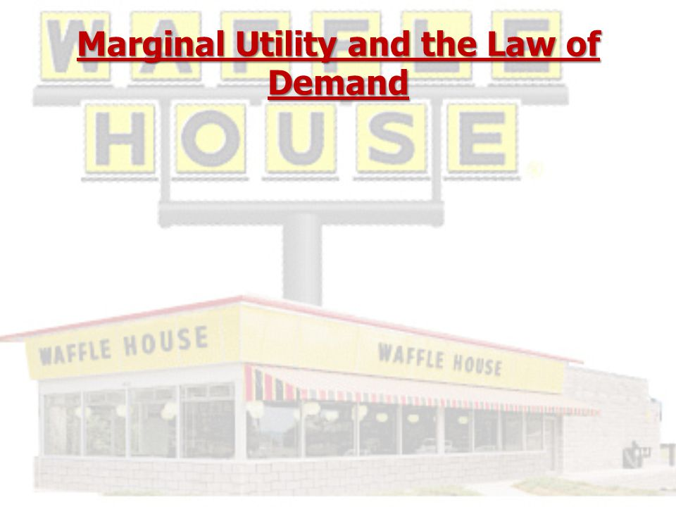Marginal Utility and the Law of Demand