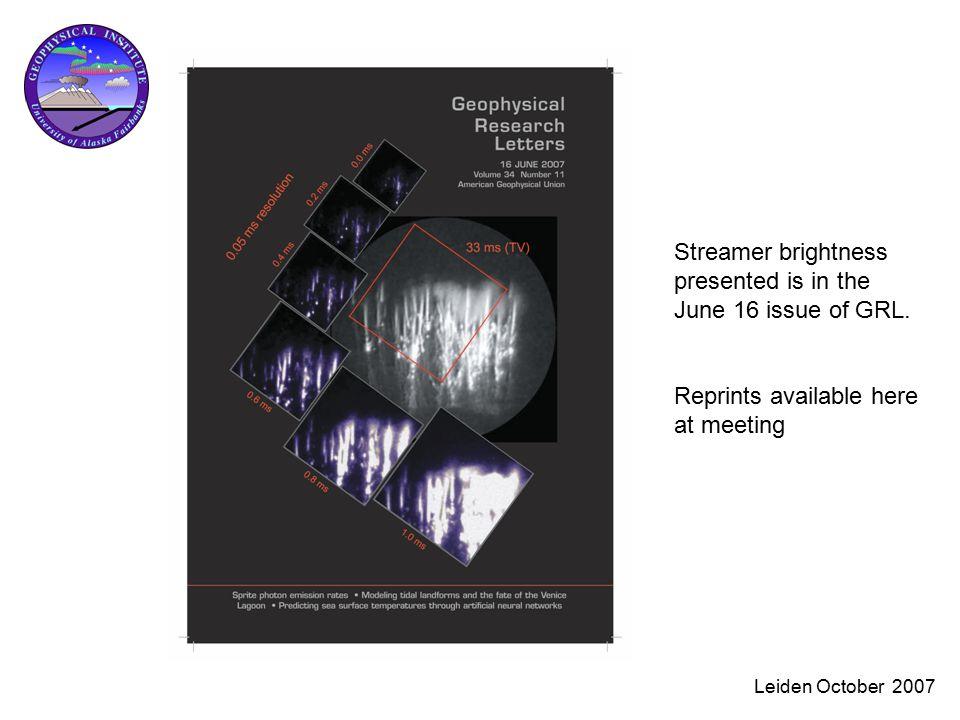 Leiden October 2007 Streamer brightness presented is in the June 16 issue of GRL.