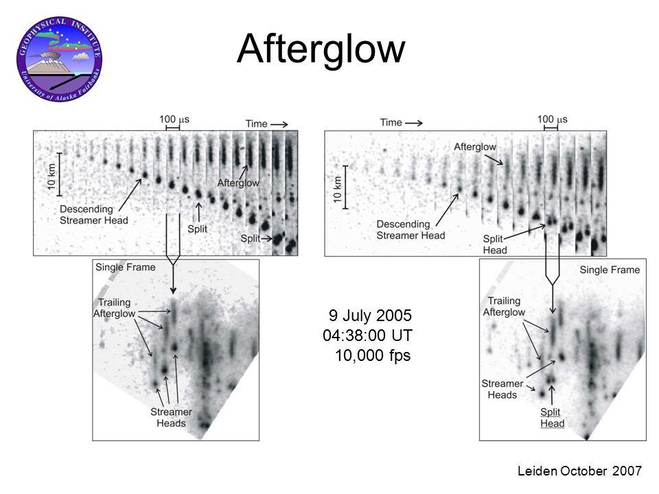 Leiden October 2007 Afterglow 9 July 2005 04:38:00 UT 10,000 fps