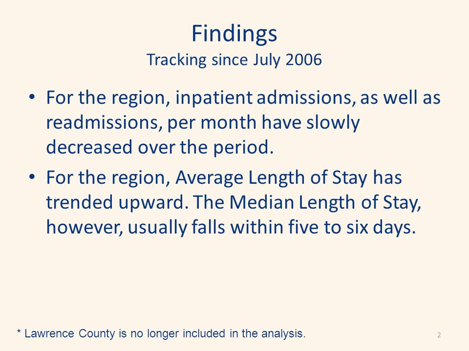 Findings Tracking since July 2006 For the region, inpatient admissions, as well as readmissions, per month have slowly decreased over the period.