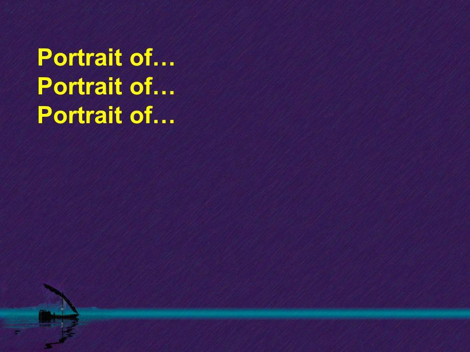 Portrait of…