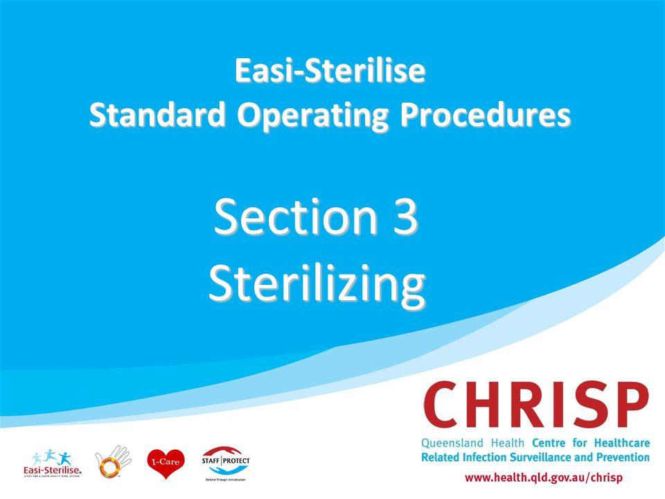 Easi-Sterilise Standard Operating Procedures Section 3 Sterilizing