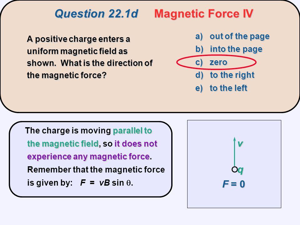 Question 22.2 Atomic Beams x x x x x x a b c d A beam of atoms enters a magnetic field region.
