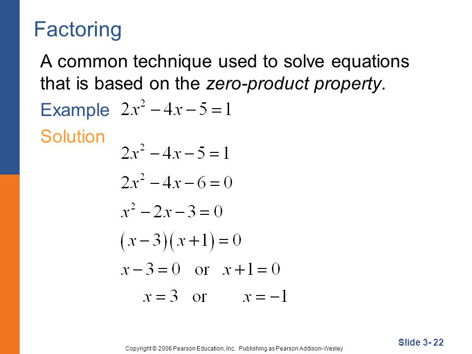 Slide 3- 22 Copyright © 2006 Pearson Education, Inc.