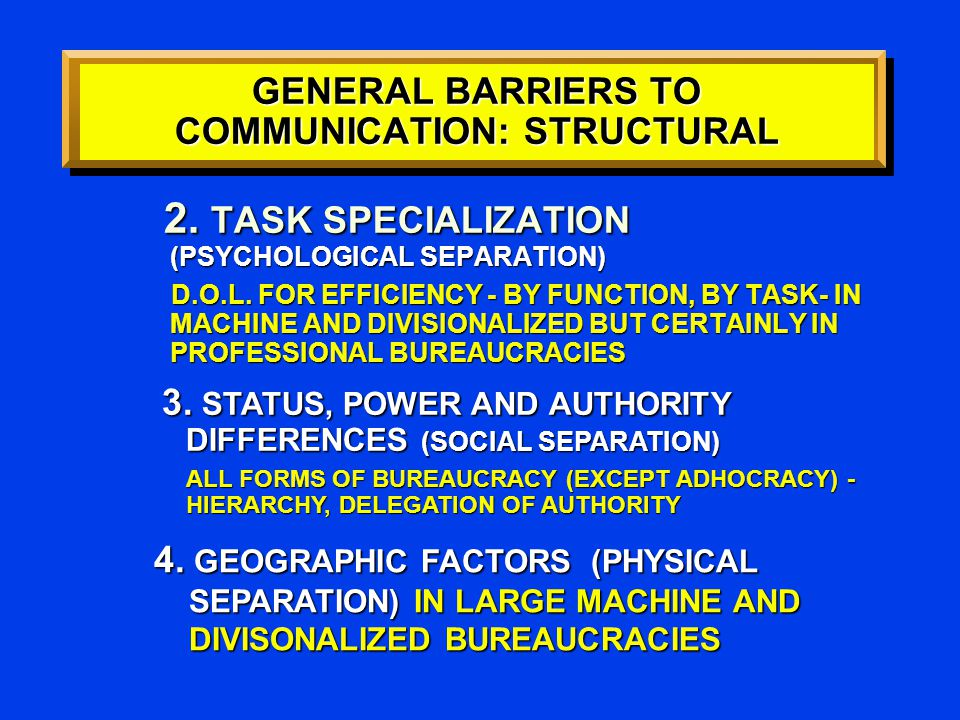 2. TASK SPECIALIZATION (PSYCHOLOGICAL SEPARATION) D.O.L.