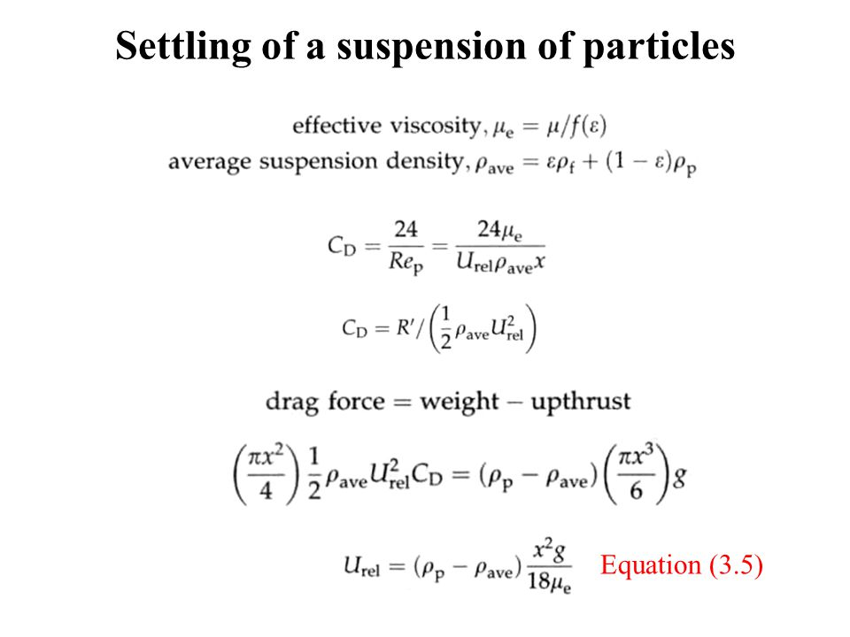 Settling of a suspension of particles Equation (3.5)