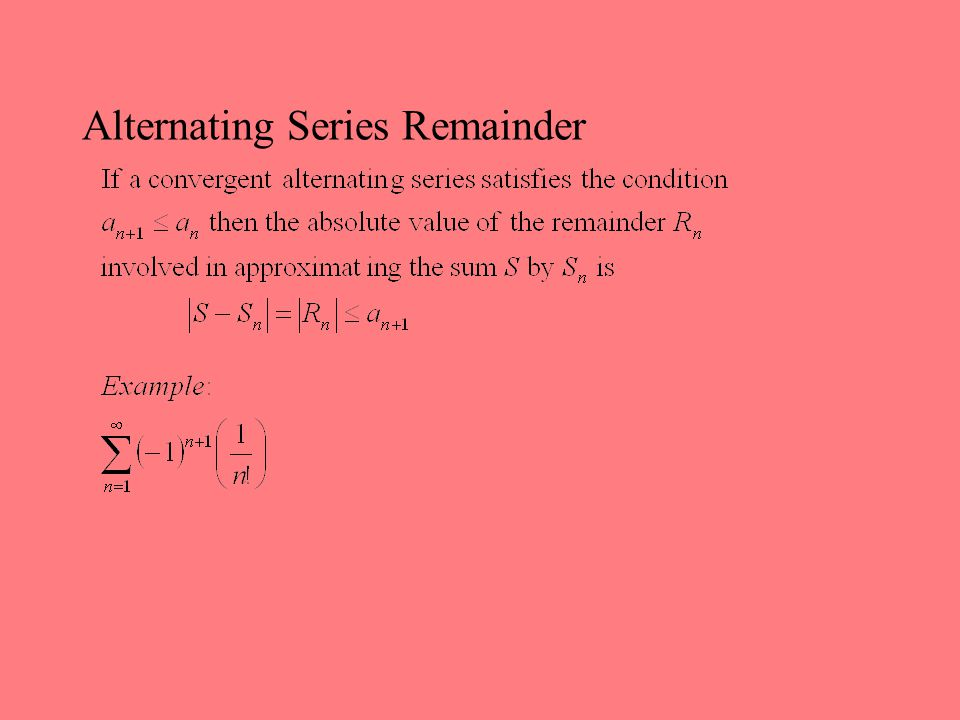 Alternating Series Remainder