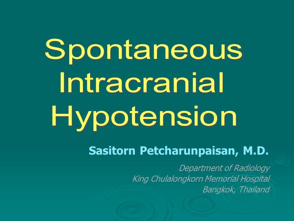 Sasitorn Petcharunpaisan, M.D. Department of Radiology King Chulalongkorn Memorial Hospital Bangkok, Thailand