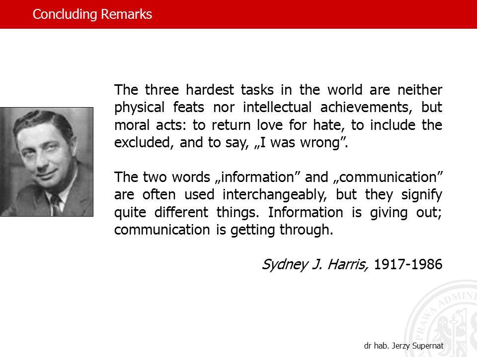 Concluding Remarks dr hab.