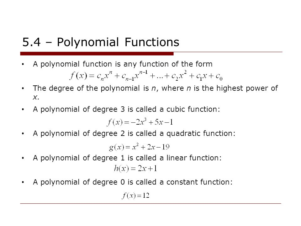 EVERY polynomial function has a domain of all real numbers: Why.