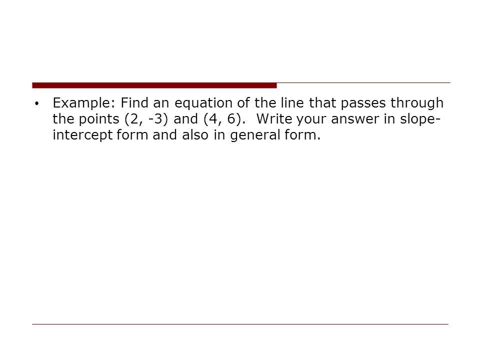 A horizontal line through the point (a,b) has equation y=b.