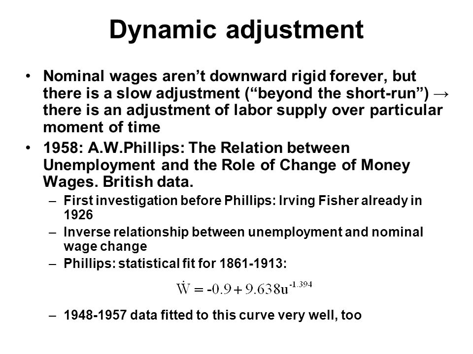 """Dynamic adjustment Nominal wages aren't downward rigid forever, but there is a slow adjustment (""""beyond the short-run"""") → there is an adjustment of la"""
