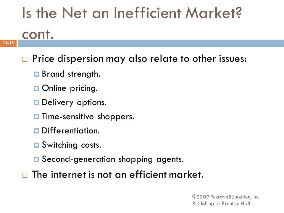 Is the Net an Inefficient Market. cont.