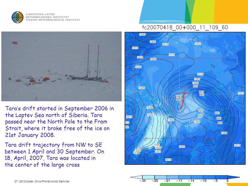 Tara's drift started in September 2006 in the Laptev Sea north of Siberia.