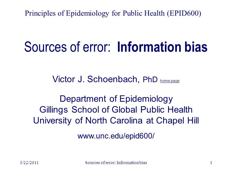 3/27/2007Sources of error: Information bias12 Cognitive testing - 2 Recalling and retrieving – Retrieval probes: Recall strategy Recall interval Search strategy (proximal, distal, anywhere) Long term recall - link to events to help remember Recall frame of reference--what kinds of things helped you remember.