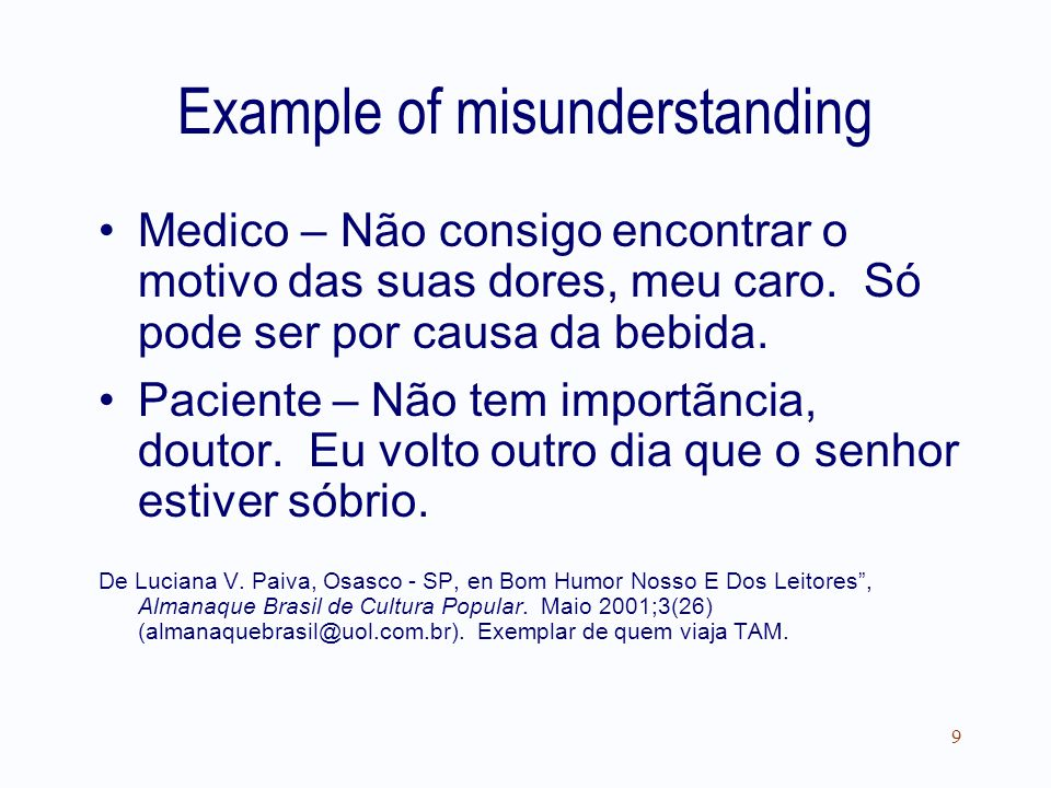 3/22/2011Sources of error: Information bias10 How not to ask questions Has anyone ever tried to give you the mistaken idea that sex intercourse is necessary for the health of the young man.