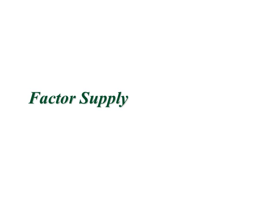 Factor Supply