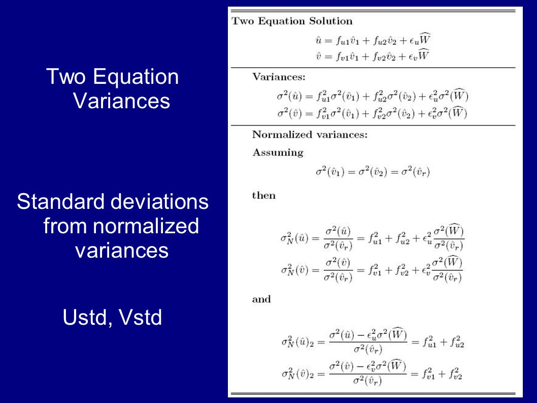Two Equation Variances Standard deviations from normalized variances Ustd, Vstd