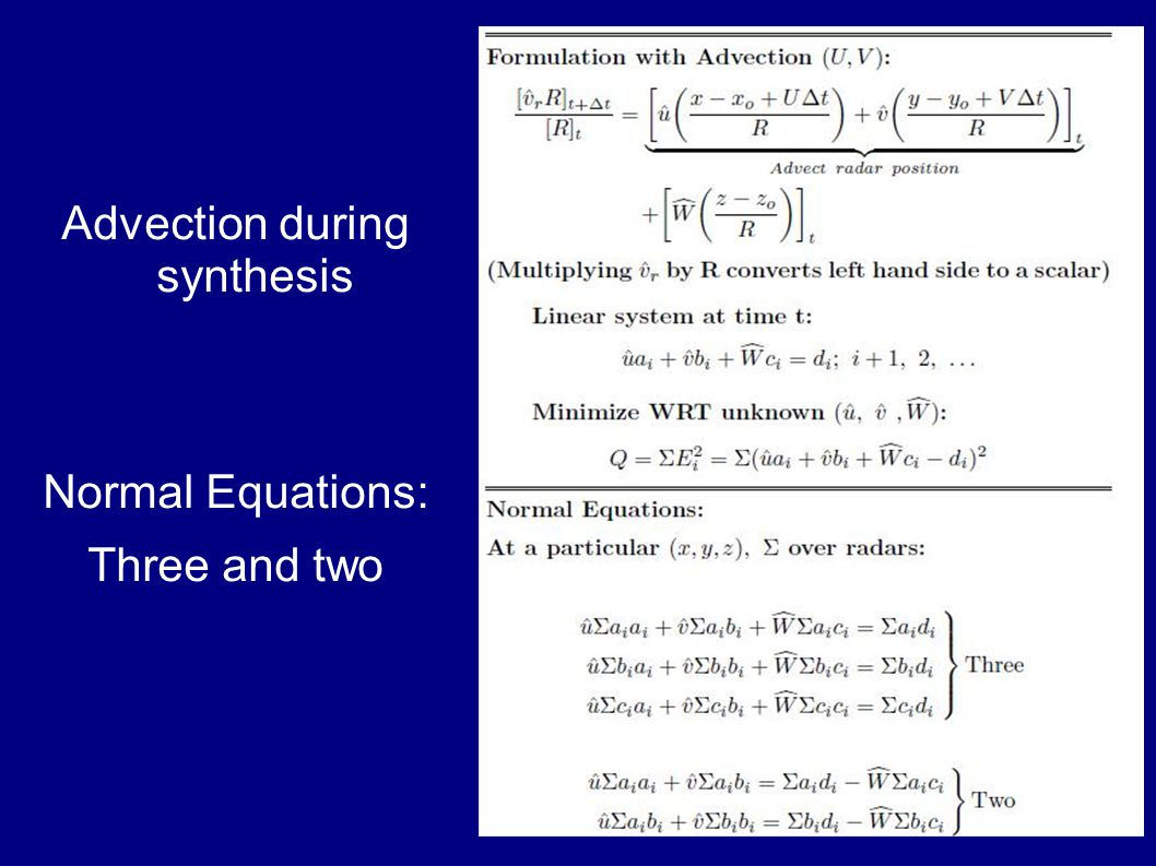 Advection during synthesis Normal Equations: Three and two