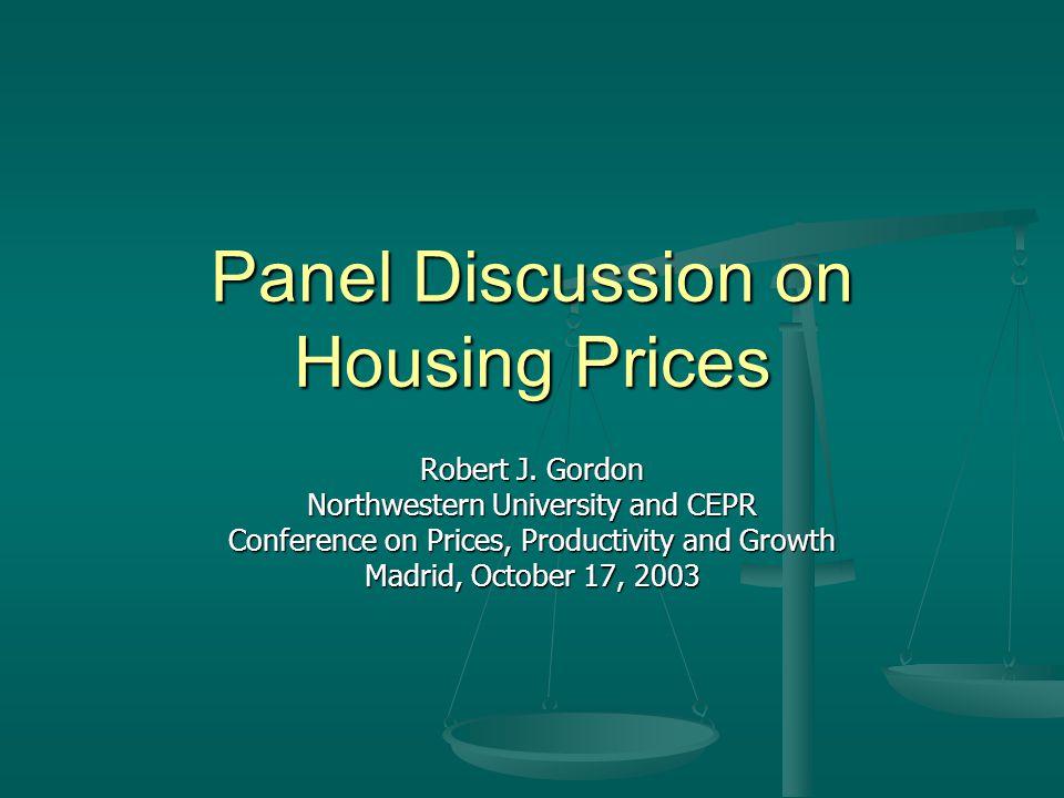 Housing Prices: Basic Philosophy U.S. CPI was distorted pre-1983 U.