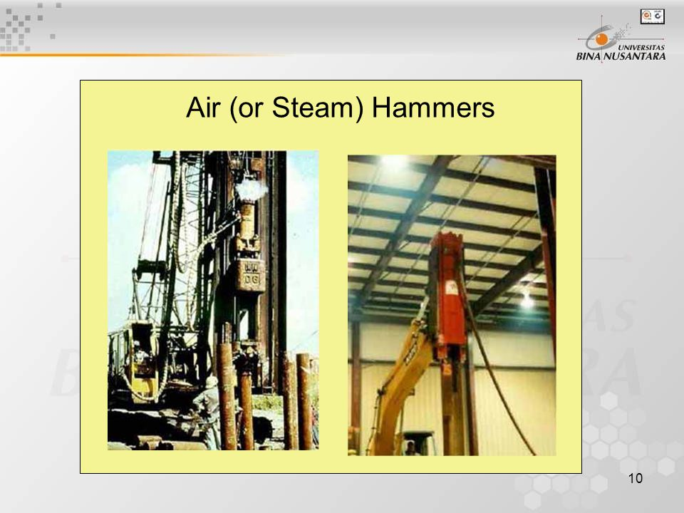 10 Air (or Steam) Hammers
