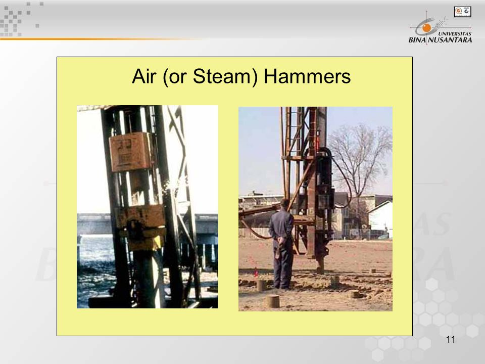 11 Air (or Steam) Hammers